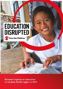Education disrupted in 2015 [Save the Children Global Full Report]